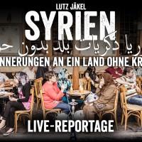 SYRIEN - VERLEGT - NEUER TERMIN IN KÜRZE