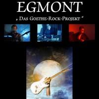 EGMONT – Das Goethe-Rock-Projekt